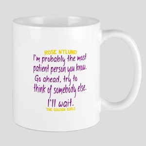 Rose Quote Most Patient Mug