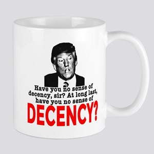 TRUMP NO Sense of Decency Mug