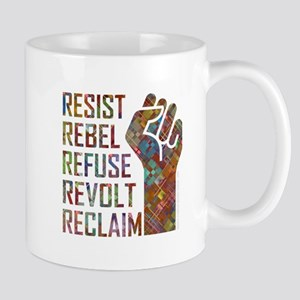 RESIST, REBEL... Mugs
