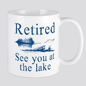 Retired See You At The Lake Mug