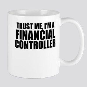 Trust Me, I'm A Financial Controller Mugs