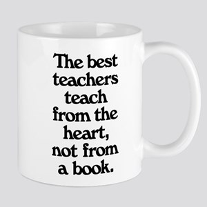 Teach From The Heart 11 oz Ceramic Mug