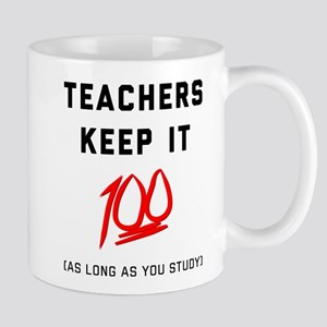 Teachers Keep It 100 11 oz Ceramic Mug