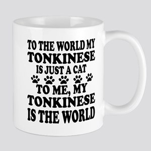 My tonkinese Is The World 11 oz Ceramic Mug
