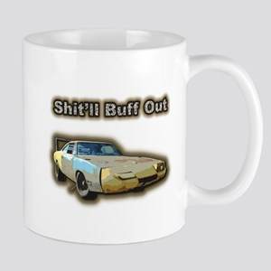 Shit'll Buff Out Mug