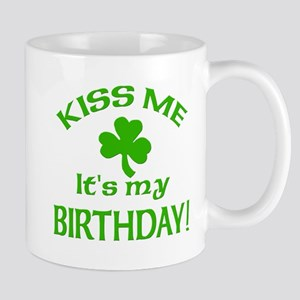 Kiss Me It's My Birthday St Pat's Day Mug