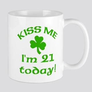 Kiss Me I'm 21 on St Patricks Day Mug
