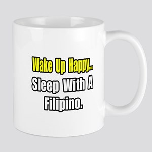 """..Sleep With a Filipino"" Mug"