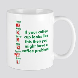 Coffee Problem Funny Coffee S Mug