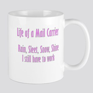 Life of a Mail Carrier Mug
