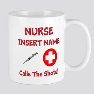 Personalize Nurse Calls Shots Mug