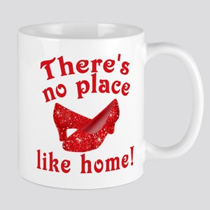 No Place Like Home Ruby Slippers Mug