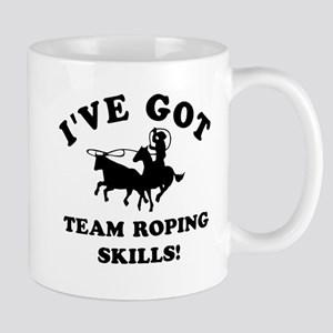 I've got Team Roping skills Mug