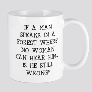 IF A MAN SPEAKS Mugs