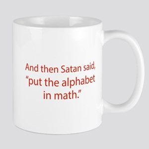 Put The Alphabet In Math Mug
