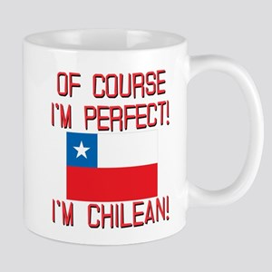 Of Course Im Perfect Im Chilean Mug