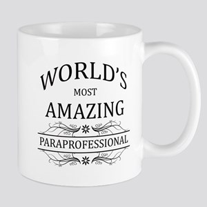 World's Most Amazing Paraprofessional Mug