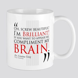 Screw Beautiful! I'm Brilliant! Mug