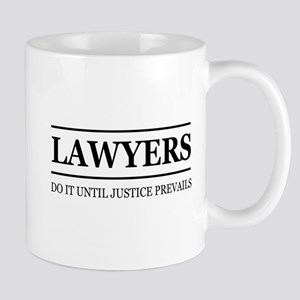 Lawyers do it justice prevails Mugs