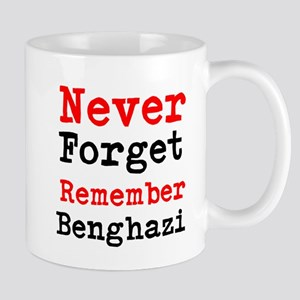 Never Forget Remember Benghazi Mugs