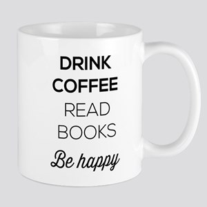 Drink coffee read books be happy Mugs