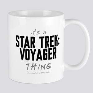 It's a Star Trek: Voyager Thing Mug