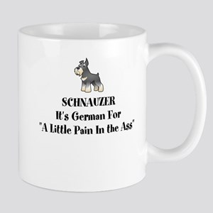 Gray Schnauzer Little Pain in the Ass Mugs