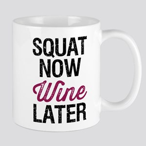 Squat Now Wine Later Mug
