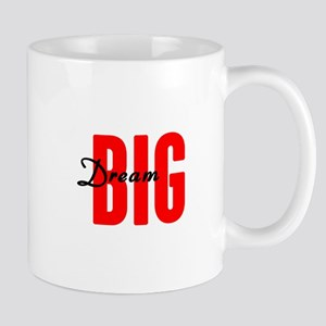 Dream Big Mugs