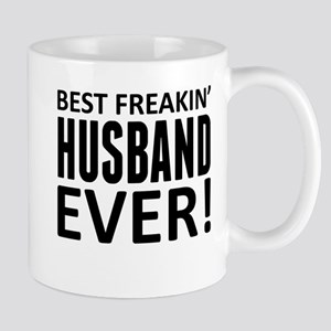 Best Freakin' Husband Ever! Mugs