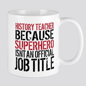 Superhero History Teacher Mugs