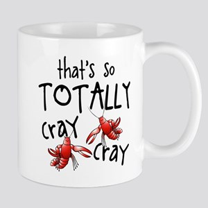 Totally Cray Cray Mugs