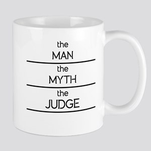 The Man The Myth The Judge Mugs
