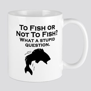 To Fish Or Not To Fish Mugs