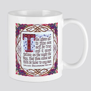 To Thine Own Self Be True - Mug