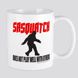 SASQUATCH DOES NOT PLAY WELL WITH OTHERS Mug