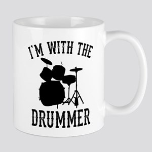 I'm With The Drummer 11 oz Ceramic Mug