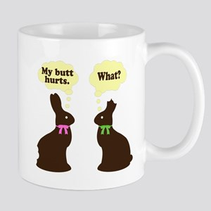 My butt hurts Chocolate bunnies Mug