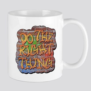 Do the Right Thing Mug