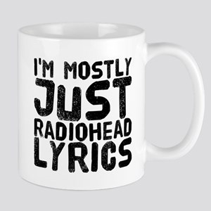 I'm mostly just Radiohead lyrics Mugs