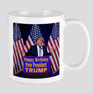 Happy Birthday from President Trump Mugs