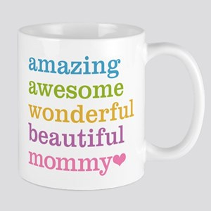 Mommy - Amazing Awesome Mug