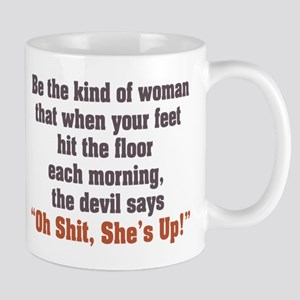 Be the Kind of Woman Mug