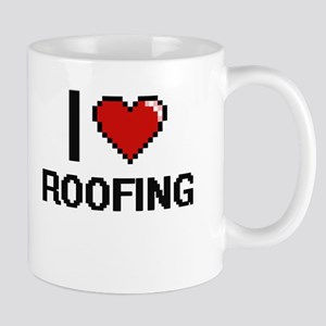 I Love Roofing Digital Design Mugs