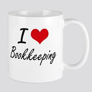 I Love Bookkeeping Artistic Design Mugs