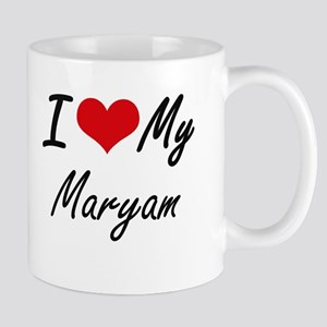 I love my Maryam Mugs