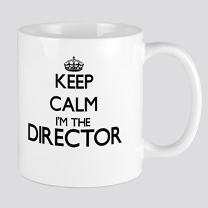 Keep calm I'm the Director Mugs