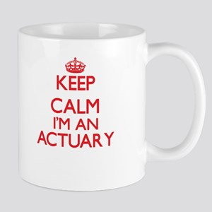 Keep calm I'm an Actuary Mugs