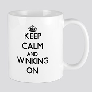 Keep Calm and Winking ON Mugs