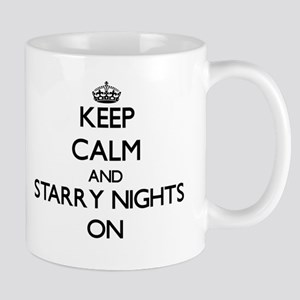 Keep Calm and Starry Nights ON Mugs